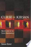 Curse of Kirsan  : Adventures in the Chess Underworld