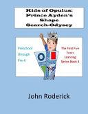 Prince Ayden s Shape search Odyssey