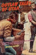 Outlaw Tales of Utah [Pdf/ePub] eBook