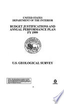 Department of the Interior and Related Agencies Appropriations for 1999  Justification of the budget estimates  U S  Geological Survey