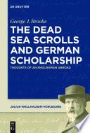 The Dead Sea Scrolls And German Scholarship