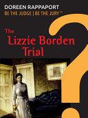 The Lizzie Borden Trial [Pdf/ePub] eBook
