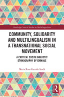 Community  Solidarity and Multilingualism in a Transnational Social Movement