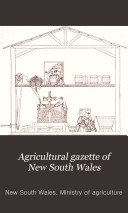 Agricultural Gazette of New South Wales