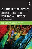 Culturally Relevant Arts Education for Social Justice Pdf/ePub eBook
