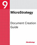 Document Creation Guide for MicroStrategy 9  3