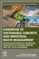 Handbook of Sustainable Concrete and Industrial Waste Management Book