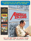 American splendor: the life and times of Harvey Pekar : stories