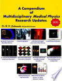 A Compendium of Multidisciplinary Medical Physics Research Updates… 2020.