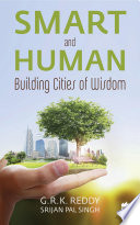Smart and Human  Building Cities of Wisdom