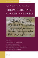 A Companion to the Patriarchate of Constantinople