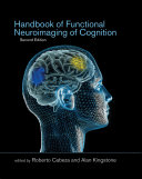 Handbook of Functional Neuroimaging of Cognition
