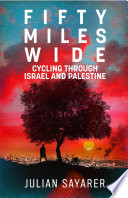 Fifty Miles Wide Book PDF
