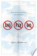 No Dig  No Fly  No Go
