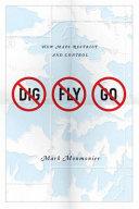 No Dig, No Fly, No Go