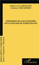 L'enseignement des langues étrangères face aux évolutions des systèmes éducatifs [Pdf/ePub] eBook