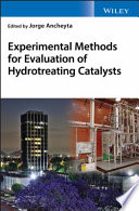 Experimental Methods for Evaluation of Hydrotreating Catalysts