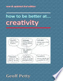 How to Be Better At    Creativity