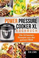 Power Pressure Cooker Xl Kochbuch