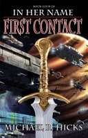 First Contact  In Her Name  Book 1