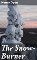 The Snow-Burner [Pdf/ePub] eBook