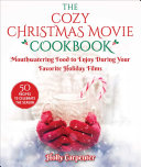 The Cozy Christmas Movie Cookbook Pdf/ePub eBook