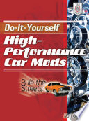 Do It Yourself High Performance Car Mods