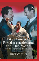Latin American Revolutionaries and the Arab World ebook