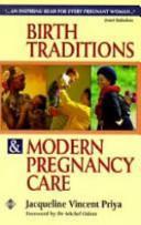 Birth Traditions & Modern Pregnancy Care