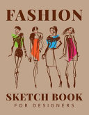 Fashion Sketchbook For Designers