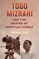 Togo Mizrahi and the Making of Egyptian Cinema Pdf/ePub eBook