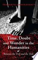 Time  Doubt and Wonder in the Humanities