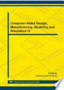 Computer Aided Design  Manufacturing  Modeling and Simulation IV