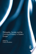 Philosophy Society And The Cunning Of History In Eastern Europe