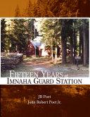 Fifteen Years at Imnaha Guard Station Book