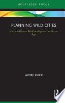 Planning Wild Cities