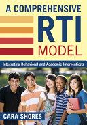 A Comprehensive RTI Model