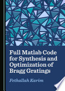 Full Matlab Code for Synthesis and Optimization of Bragg Gratings
