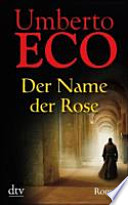 Der Name der Rose  : Roman