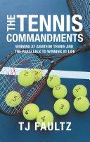 The Tennis Commandments