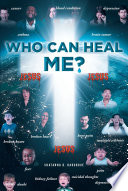 Who Can Heal Me?