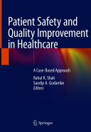 Patient Safety and Quality Improvement in Healthcare