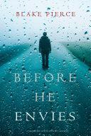 Pdf Before He Envies (A Mackenzie White Mystery—Book 12)