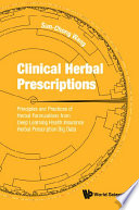 Clinical Herbal Prescriptions  Principles And Practices Of Herbal Formulations From Deep Learning Health Insurance Herbal Prescription Big Data