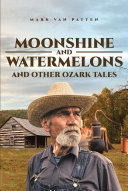 Moonshine and Watermelons Book