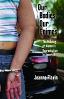 Our Bodies, Our Crimes