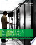 Mastering Microsoft Lync Server 2010