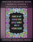 Doctor Coloring Book   Medical School   Midnight Edition Book