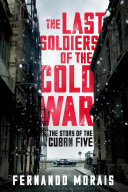The Last Soldiers of the Cold War