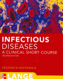 Infectious Diseases  A Clinical Short Course  Second Edition